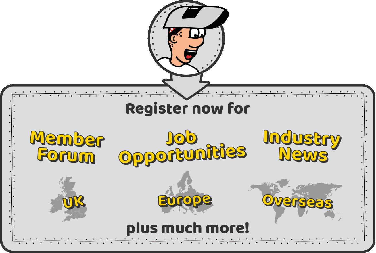 Register now for Member Forum, Job Opportunities, Industry News, UK, Europ, Overseas. Plus much more!